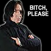 Snape will CUT YOU.