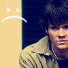 Sarah :): SPN--Sammy sad :(.
