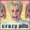 Crazy Pills!
