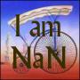 I am NaN
