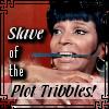 slave of the plot tribbles