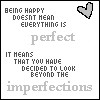 Beyond the imperfections