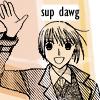 sup dawg!? :O