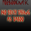 Forbidden Fiction, No Such Thing As Taboo