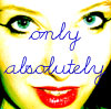 onlyabsolutely userpic