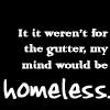 Vadadaca: Homeless