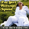 fat stupid iwin