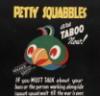 Petty Squabbles