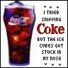 Sniffing Coca cola