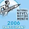 NaNoWriMo 2006 Participant