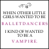 Want to be a vamp