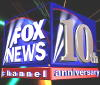 FOX News 10th Anniversary