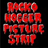 Rocko Hogger Picture Strip