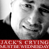 jack cries a lot