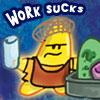 SilentKimbly - Work Sucks