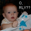 O, RLY??