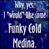 funky cold medina