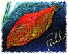 Tammy - never give up, never surrender: RL - Fall Leaf - besyd