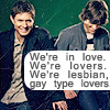 Because that's how I see the universe.: SPN // Gay-type lovers