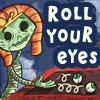 eyerolling