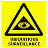 Warning Ubiquitious Surveillance