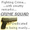 LorF: Crime Squad