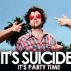 it's suicide