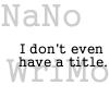 Nanowrimo !Title