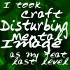 Craft Disturbing Mental Image