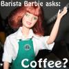 Barista Barbie