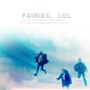 *fairies lol*