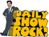 daily show rock!