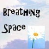 Breathing Space by me