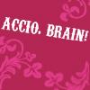Accio brain!