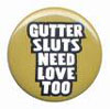 gutterslut love