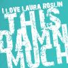 Becka: laura roslin this damn much