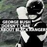 Bush x Black Rangers OTP