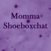 momma shoeboxchat