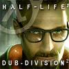 Dub Division Half-Life2