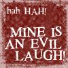 Text - Evil Laugh