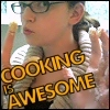 Me - Cooking is Awesome