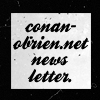 Conan-OBrien.net Unofficial Fan Site Newsletter