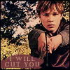 i will cut you