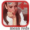 mean reds