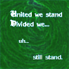 Divided we...!