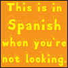 a very caring potato: Spanish when you're not looking
