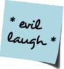Carrie Leigh: evil laugh