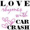 Gen Love = Car Crash