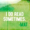 I do read