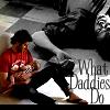 what daddies do
